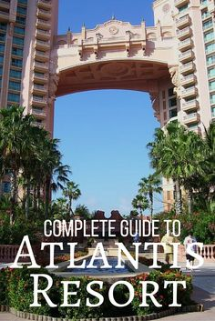 Staying at The Atlantis Resort in the Bahamas is like stepping into a brand new world. Navigating this larger than life can be intimating and tricky. This is the must read guide before any trip to the Atlantis!