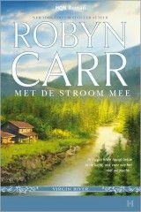 HQN Roman - Robyn Carr – Met de stroom mee #harlequin #hqnroman #robyncarr #virginriver