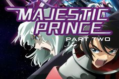 Majestic Prince Part 2 (DVD) Review: Is this the Sci-Fi Anime Fans Have Been Waiting For?: Majestic Prince Part 2 DVD Cover anime.about.com/od/Majestic-Prince/fl/Majestic-Prince-Part-2-DVD-Review.htm