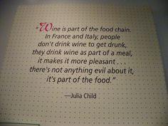 Julia Child Quote - #Julia Child #wine