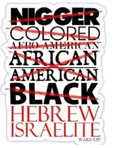 Black people you are the true Jews, they are hiding your nationality, they know if you find out who you are, they time is up, so they gonna do everything in there power to keep you from finding out the truth, even kill you.