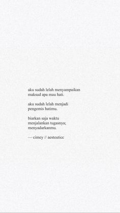 Quotes indonesia kecewa rindu ideas for 2019 Tired Quotes, Quotes Rindu, Rain Quotes, Quotes Lucu, Cinta Quotes, Quotes Galau, Text Quotes, Nature Quotes, People Quotes