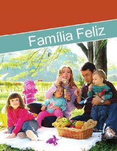 Revista Família Feliz  Namoro, noivado, casamento, sexualidade, educação de filhos, divórcio, finanças dométicas, relação sexual no casamento, saúde na família...
