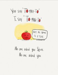 You say to-may-to