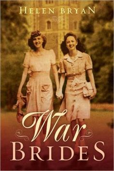 War Brides - about 5 women from very diverse backgrounds whose lives intersected during WWII in England. Excellent read!