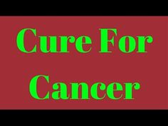 Cure For Cancer  - Ancient art produces healing results almost instantly