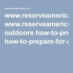www.reserveamerica.com outdoors how-to-prepare-for-all-kinds-of-camping-weather.htm