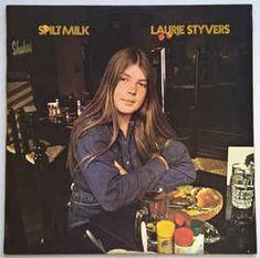 Laurie Styvers - Spilt Milk (1972, Vinyl) | Discogs Gemini Girl, Leo Love, Going Out, Milk