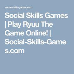 Social Skills Games | Play Ryuu The Game Online! | Social-Skills-Games.com