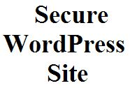 How To Secure Your WordPress Site?