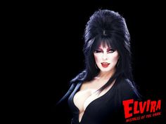 Elvira - she is so funny, and so cool. And she supported PETA before anyone did. Yay busty creepy ladies!
