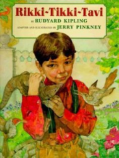 """Rikki Tikki Tavi by Rudyard Kipling - one of my favorite stories. """"Rikki-Tikki-Tavi"""" is a short story in The Jungle Book (1894) by Rudyard Kipling about the adventures of a valiant young mongoose. The story has often been anthologized, and has been published more than once as a short book in its own right."""