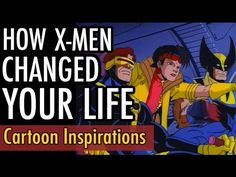 X-Men Animated Series | Cartoon Inspiration