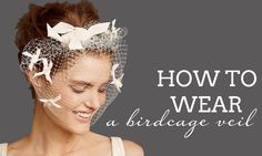 Birdcage veils come in three main sizes. Nine inch veils will cover your hair but not much of your face – they look super sweet placed at a bit of an angle and operate a bit like a fascinator. The middle size (12 inches) is usually placed round about where you might place an alice band, and will reach down to the tip of your nose. Longer veils (usually around 18 inches) can cover your whole face.