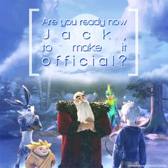 """""""Are you ready now Jack? To make it official!"""" :)"""