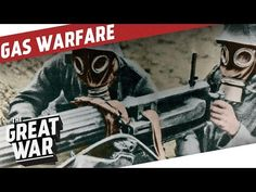 Poison Gas Warfare In WW1 I THE GREAT WAR Special - YouTube