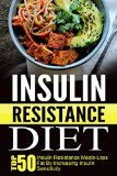 Free Kindle Book -  [Health & Fitness & Dieting][Free] Insulin Resistance Diet: Top 50 Insulin Resistance Meals-Loss Fat By Increasing Insulin Sensitivity (Insulin Resistance Diet, Diabetes Diet, Diabetes Type 2, Insulin Resistance Diet Cookbook) Check more at http://www.free-kindle-books-4u.com/health-fitness-dietingfree-insulin-resistance-diet-top-50-insulin-resistance-meals-loss-fat-by-increasing-insulin-sensitivity-insulin-resistance-diet-diabetes-diet-diabetes-type-2/
