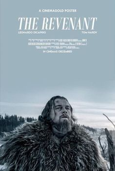 The Revenant See Movie, Movie Tv, Great Films, Good Movies, The Revenant Leonardo Dicaprio, Leonardo Dicaprio Movies, The Revenant Movie, Cinema Posters, Movie Posters