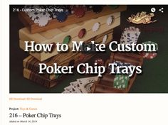 DIY Poker Chip Trays by theWoodWhisperer for Woodcraft Magazine 15 with #freeplansforwoodworking #sketchup #PDFplans #woodworking http://www.thewoodwhisperer.com/videos/poker-chip-trays/ http://www.woodcraft.com/articles/606/you-gotta-know-how-to-hold-em.aspx #poker #woodengames #storageandorganization #DIYcraftsandart