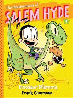 Dinosaur Dilemma (The Misadventures of Salem Hyde, #4) by Frank Cammuso —…