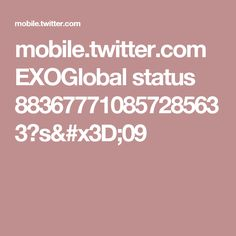 mobile.twitter.com EXOGlobal status 883677710857285633?s=09