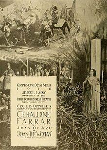 Joan the Woman. Geraldine Farrar, Raymond Hatton, Hobart Bosworth, Theodore Roberts. Directed by Cecil B. DeMille. Paramount. 1916