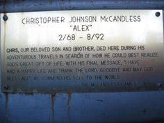 """In memory of """"Into The Wild's"""" Christopher McCandless - one of the most inspring people I've heard of"""