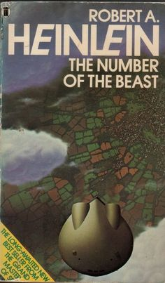 TIM WHITE - The Number of the Beast by Robert A. Heinlein - 1987 New English Library