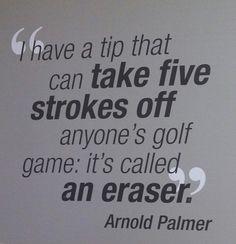 Golf quote by Arnold Palmer // La Cañada Flintridge Country Club #golf#lorisgolfshoppe