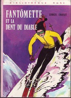 Fantômette à la Dent du Diable, seconde édition Roman, Lectures, My Memory, Dit, Conte, Children's Books, Illustration, Bullet, Childhood