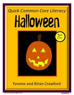 For 5th grade - Halloween Quick Common Core Literacy is a packet of ten different worksheets featuring a fun Halloween theme focusing on the English grammar and more. $