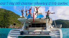 7 days, 1 catamaran and 3 kids on a BVI Charter : Itinerary & Trip Review