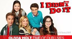 I Didn't Do It Theme Song: Time of Our Lives Full Song! | Austin North, Olivia Holt, Peyton Clark, Piper Curda, Sarah Gilman, Time of Our Lives