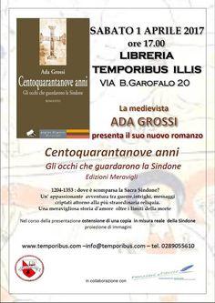 """Italia Medievale: """"Centoquarantanove anni"""" presentazione a Milano"""