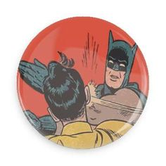 The Batman doesn't have time for your foolish questions! Each pin back button measures approximately inches in diameter and has a metal back with pin. Pin And Patches, Iron On Patches, Batman Slapping Robin, Coat Pin, Button Badge, Pin Button, Cute Pins, Up Girl, Pin Badges