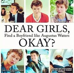 Okay. Or maybe somebody who's slightly less attractive, and pretend it's him for the entire relationship? Nah I'll stick with Augustus❤️