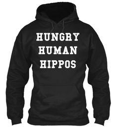Hungry Human Hippos Black Sweatshirt Front