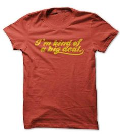 I'm Kind Of a Big Deal T Shirts, Hoodies. Get it here ==► https://www.sunfrog.com/Movies/im-kind-of-a-big-deal.html?41382 $19