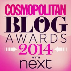 Chick-Chat: The #CosmoBlogAwards 2014 - It's Nomination Time!