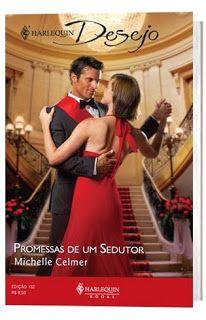Desisti de ler essa série na ordem... No LdM: Promessas de um sedutor, Michelle Celmer - http://livroaguacomacucar.blogspot.com.br/2013/11/cap-805-promessas-de-um-sedutor.html