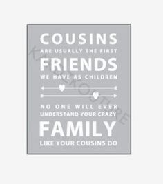 Quotes Family Cousins Thoughts Ideas For 2019 Friends Are Family Quotes, Best Cousin Quotes, Grandma Quotes, Sister Quotes, Favorite Quotes, Best Quotes, Quotes About Cousins, Friend Sayings, Daughter Quotes