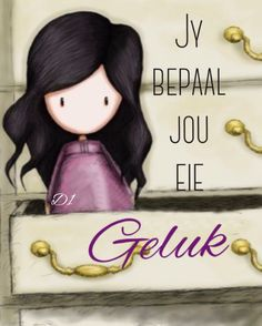 Afrikaans:  jy bepaal jou eie geluk Lekker Dag, Afrikaans Quotes, Wisdom Quotes, Projects To Try, Scrapbooking, Bible, Clip Art, Messages, Sayings
