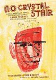 No crystal stair : a documentary novel of the life and work of Lewis Michaux, Harlem bookseller | Vaunda Micheaux Nelson ; artwork by R. Gregory Christie | 2013 Coretta Scott King Honor Book