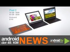 Google Pixel C Tablet kommt am 8. Dezember! - android weekly NEWS - 49.KW - http://www.middleamericanews.org/google-pixel-c-tablet-kommt-am-8-dezember-android-weekly-news-49-kw/