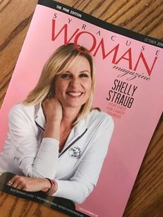 Shelly Straub, Cover feature in Syracuse Woman Magazine