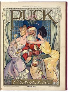 Puck Christmas 1902 --- Summary: Illustration shows two young women kissing Santa Claus as he enters through a window with his bag of toys.    Cover of Puck, December 3, 1902.  Illustrator Frank A Nankivell.