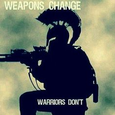 #weapons change, #warriors don't!   #betteryourself #justdoit #neverquit