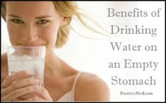 Benefits of Drinking Water on an Empty Stomach - PositiveMed