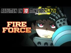 🔷 Fire Force | Resumen en 10 Minutos (más o menos) - YouTube Youtube, Anime, Movies, Movie Posters, Art, Summary, Art Background, Film Poster, Films
