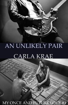 An Unlikely Pair (My Once and Future Love #1) by Carla Krae, http://www.amazon.co.uk/dp/B009518KA2/ref=cm_sw_r_pi_dp_qvHBrb071JYKG